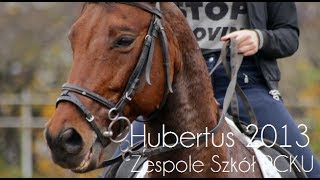 Zespół Szkół RCKU w Piasecznie HUBERTUS 2013