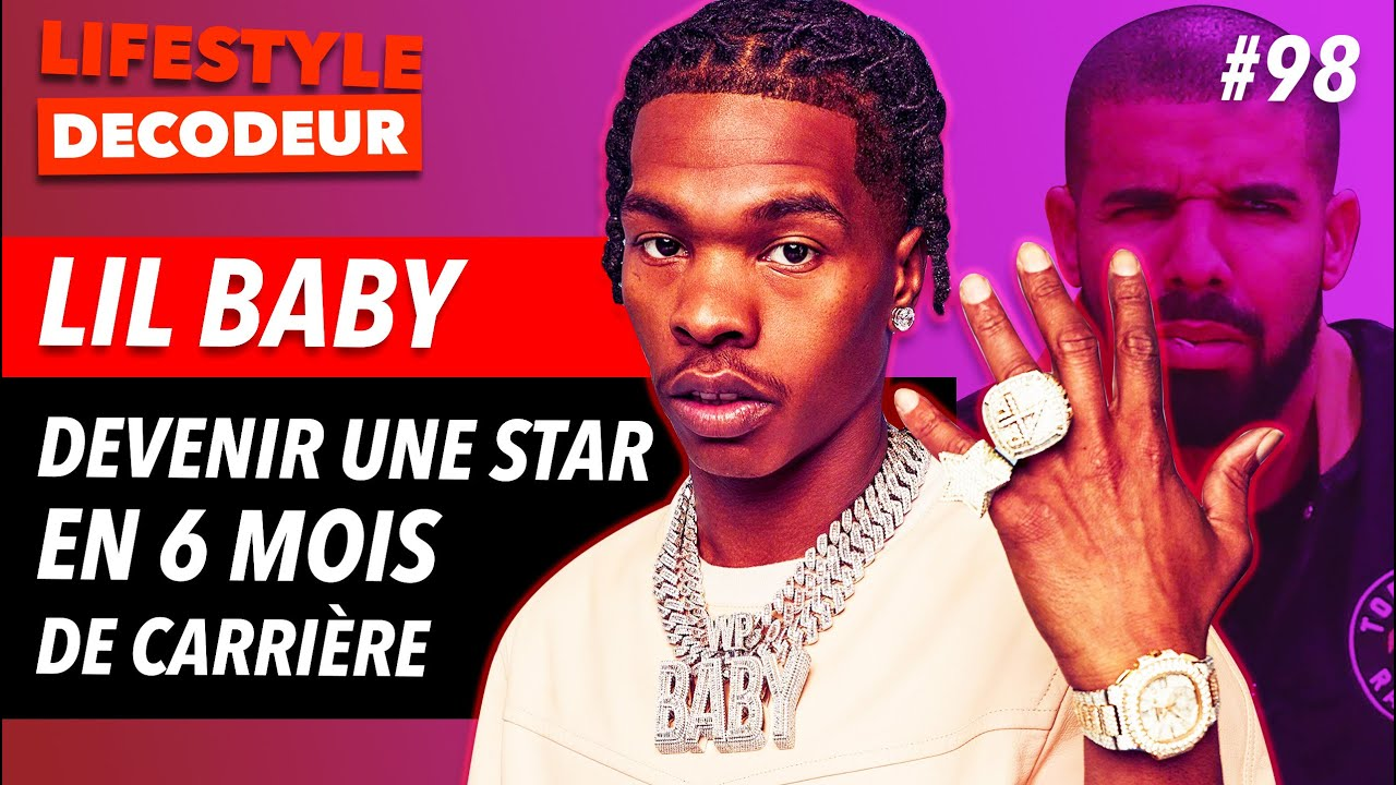 Lil Baby   Comment l'Ex-Caid Est Devenu Une Superstar en 6 mois (hosted by @French Baloo)  - LSD #98