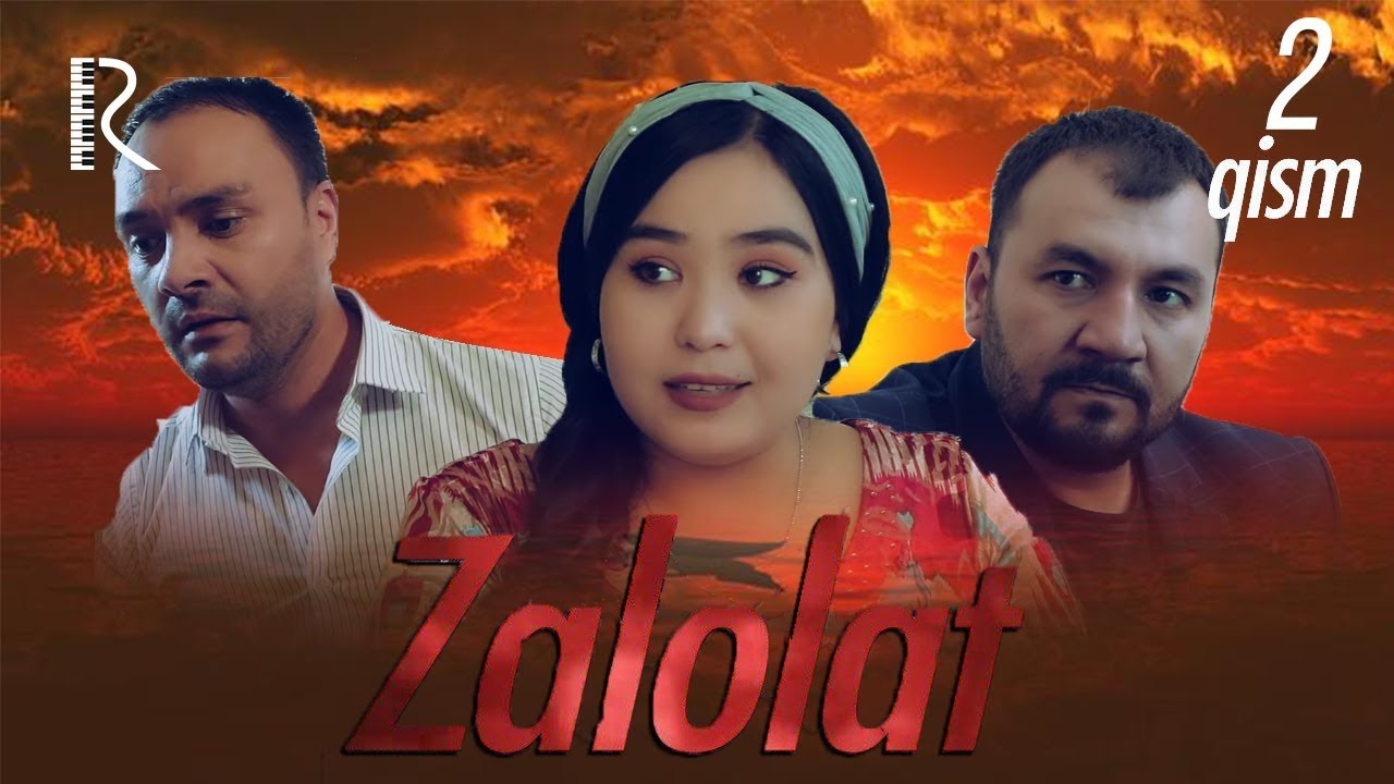 Zalolat (o'zbek serial) | Залолат (узбек сериал) 2-qism