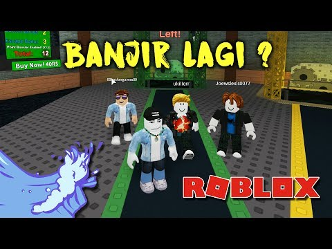 BANJIR LAGI ?? - ROBLOX Flood Escape (Malaysia) || Bersama Joew , Ukiller & Izzul