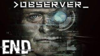 Observer - Part 8 | Both Endings & Review