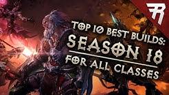 Top 10 Best Builds for Diablo 3 2.6.6 Season 18 (All Classes, Tier List)
