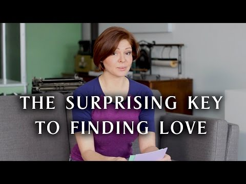 The Surprising Key to Finding Love