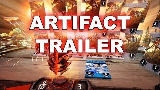 Artifact is OUT! - Game Trailer!