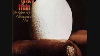 a ballad of A peaceful Man Gravy Train