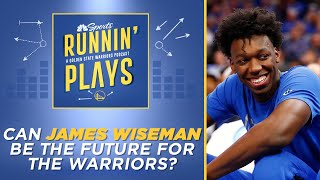 Can James Wiseman be the future for the Warriors?   Runnin' Plays   NBC Sports Bay Area