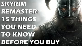Skyrim Remaster: 15 NEW Things You NEED To Know Before You Buy