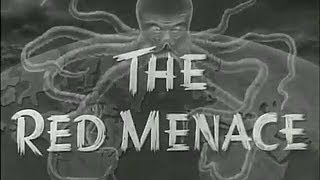 The Red Menace 1949 (complete film)