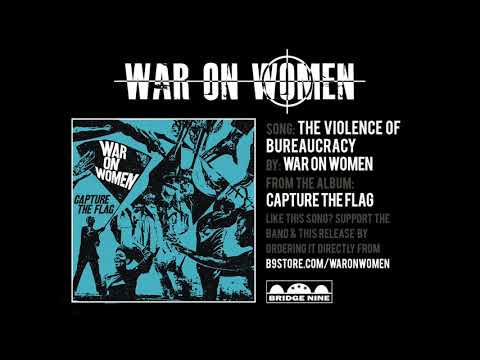 "War On Women ""The Violence Of Bureaucracy"" (Official Audio)"