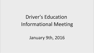 01.09.2017 MCS Driver's Education Informational Meeting