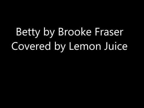 Betty By Brooke Fraser (Vocal Cover)