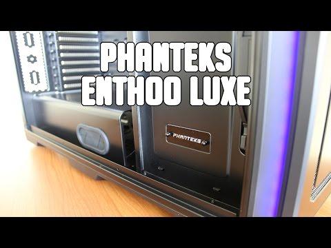 Review - PHANTEKS ENTHOO LUXE - Español - ExtremeTech
