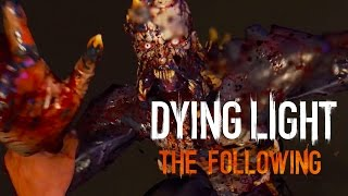 10 Minutes of Official Gameplay - Dying Light: The Following Enhanced Edition