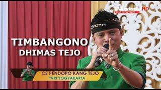 Mantap Timbangono DHIMAS TEJO #CS PENDOPO KANG TEJO