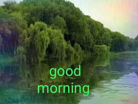 New Good Morning Rainy Day Youtube