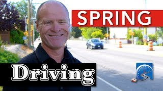 What you Need to Change to Drive into Spring & Pass Your Road Test