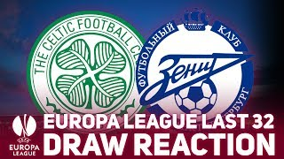 EUROPA LEAGUE DRAW REACTION! Celtic vs Zenit