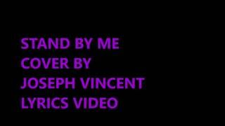 Baixar stand by me cover ( Ben E. King) - Joseph Vincent Lyrics Video
