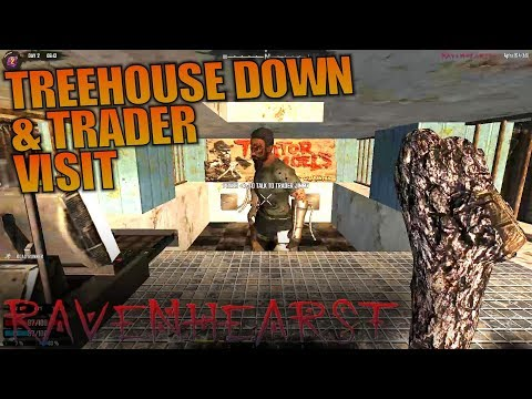 TREEHOUSE DOWN & TRADER VISIT | Ravenhearst MOD 7 Days to Die | Let's Play Gameplay | S01E02