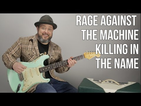 "How to Play ""Killing in the Name"" by Rage Against The Machine - Guitar Tutorial"