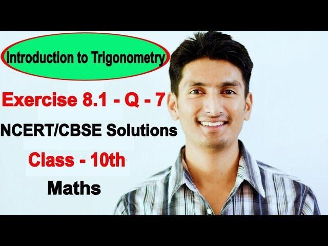 Chapter 8 (Ex 8.1) | Introduction to Trigonometry Class 10 maths | NCERT Solutions class 10 maths