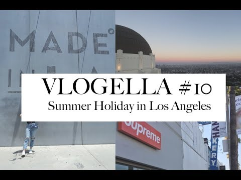 VLOGELLA #10 | Los Angeles Travel Vlog