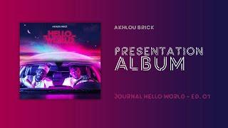 Akhlou Brick - PRESENTATION ALBUM ( Ed 01)