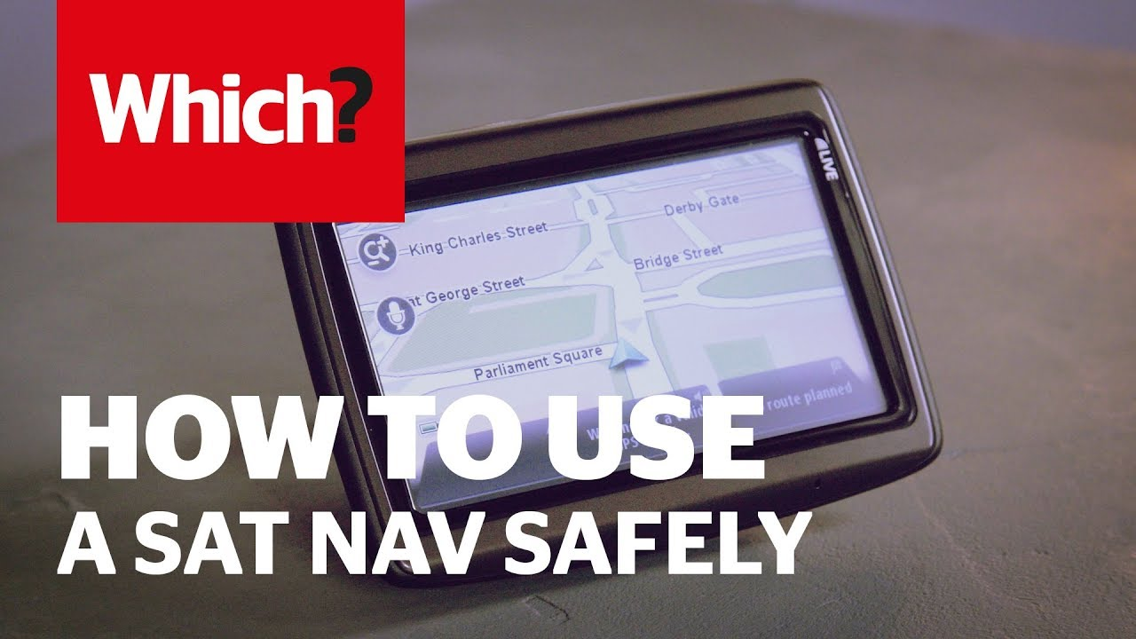 8df74794d7e476 How to use a sat nav legally and safely - Which? guide - YouTube