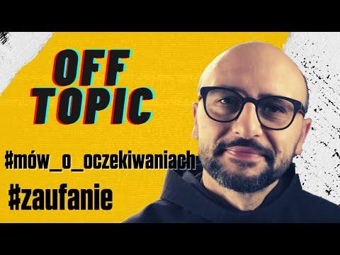 o. Leonard Bielecki OFM   oczekiwania   zaufanie   domyśl się   offtopic (42)