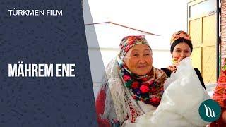 Türkmen film - Mährem ene | 2019