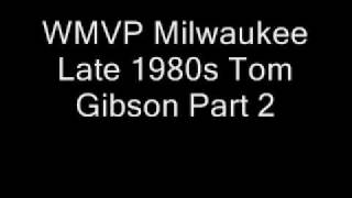 WMVP-AM Milwaukee Late 1980s Tom Gibson Part 2.wmv