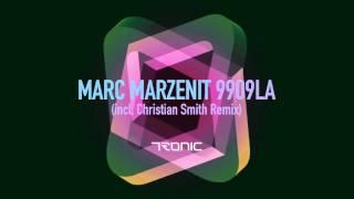 marc marzenit 9909la original mix tronic