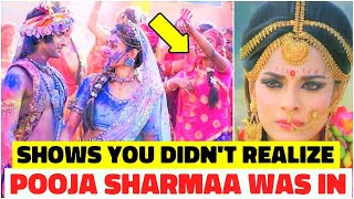 5 Famous shows you didn't realize Pooja Sharmaa Was In