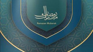 Ramadan Mubarak | #Ramadan2021