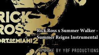 Rick Ross x Summer Walker - Summer Reign Instrumental (Remake by YBF Productions)