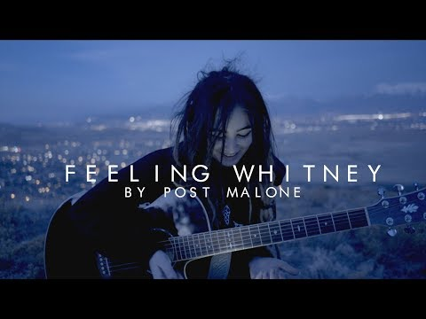 Feeling Whitney - Post Malone (cover)