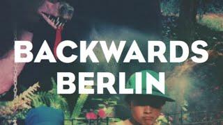 Jagwar Ma // Backwards Berlin [Official]