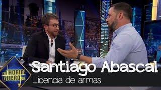 Santiago Abascal explica la razón de su licencia de armas - El Hormiguero 3.0