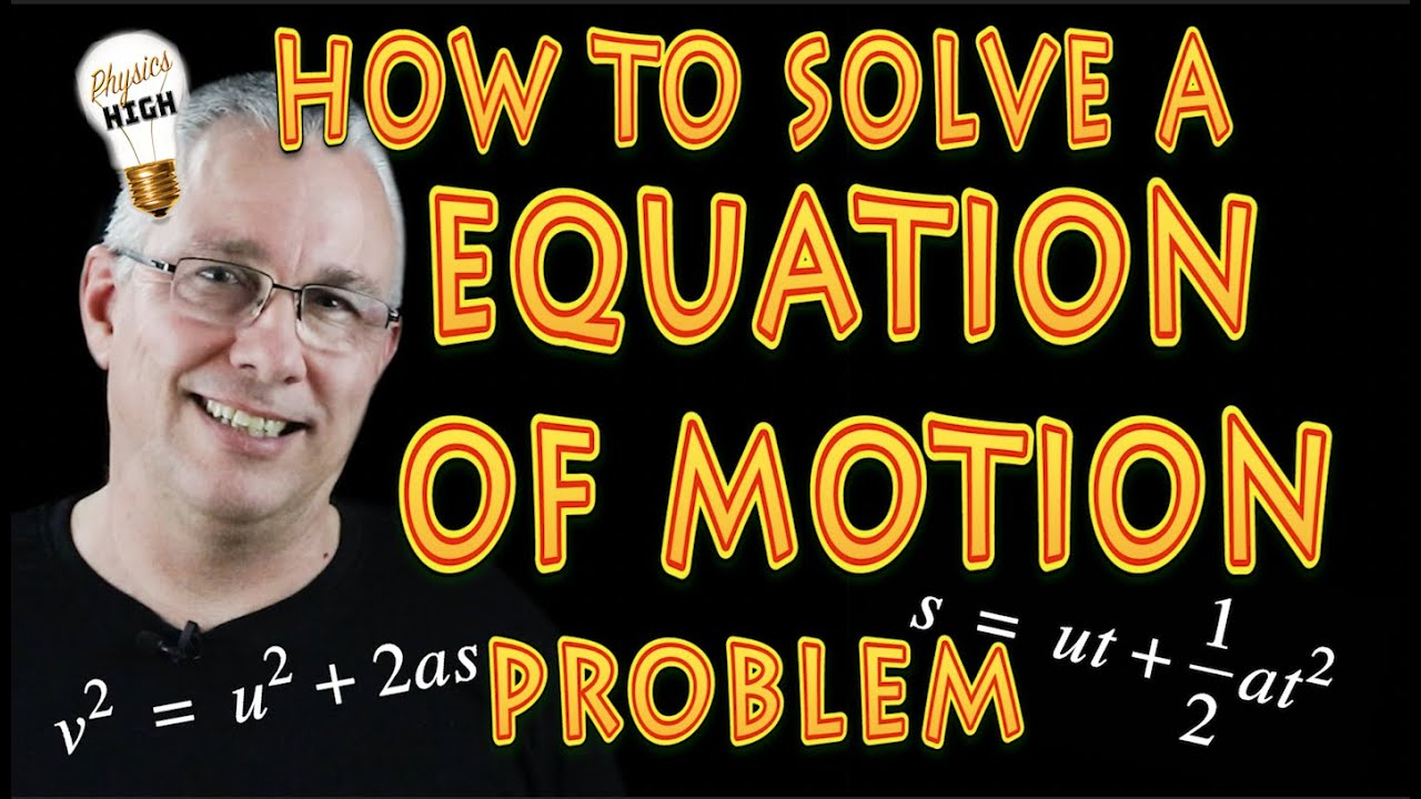 how to solve a sample equation of motion problem with worked solution