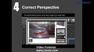 Video Enhancement - Clonix Forensic Solution E1