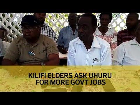 Kilifi elders ask Uhuru for more government jobs