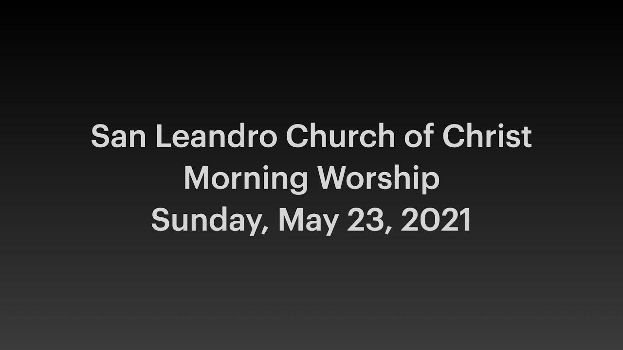 May 23, 2021 Worship