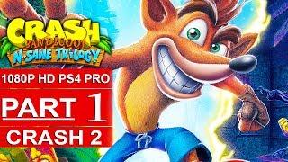 CRASH BANDICOOT 2 N. Sane Trilogy Gameplay Walkthrough Part 1 [1080p HD PS4] - No Commentary