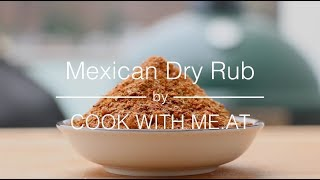 Mexican Dry Rub - How to make an easy & tasty BBQ seasoning - COOK WITH ME.AT