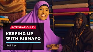 Keeping up with Kismayo (Part 1)