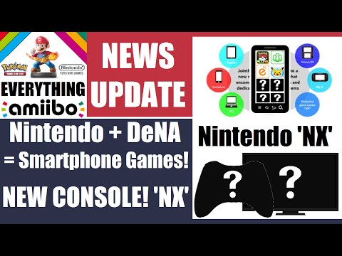 NEW NINTENDO CONSOLE 'NX' ANNOUNCED! DeNA Making Smartphone Games! Lego Amiibo? - Nintendo [?]