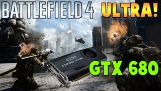 Battlefield 4 Beta - ULTRA SETTINGS 1080p On GTX 680 (PC BF4 Gameplay/Commentary)