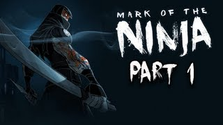 Mark of the Ninja Walkthrough - Part 1 Ink and Dreams Let