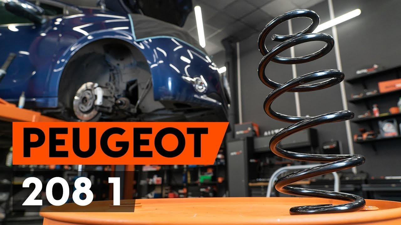 How To Change Front Springs Front Coil Springs On Peugeot 208 1 Ca Cc Tutorial Autodoc Youtube