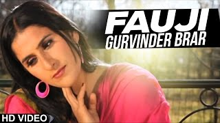Gurvinder Brar | Fauji | New Punjabi Song 2019 | Anand Music l Latest Punjabi Songs 2019